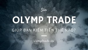 sàn giao dịch olymp trade