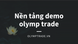 nen tang demo cua olymp trade