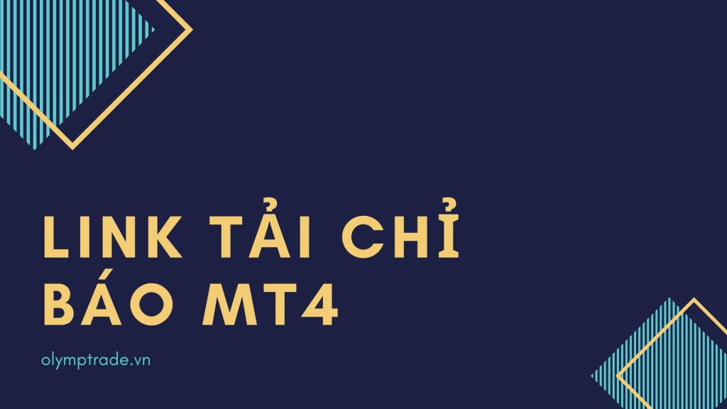 link-tai-chi-bao-forex-olymp-trade-mt4